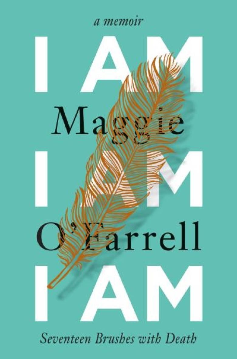 I am I am I am by maggie o'farrell.jpg
