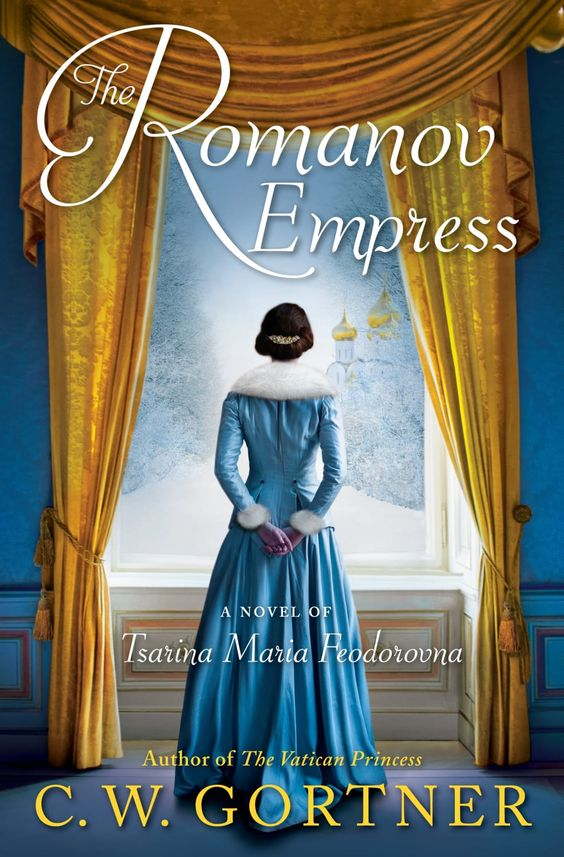 The Romanov Empress- A Novel of Tsarina Maria Feodorovna by CW Gortner.jpg