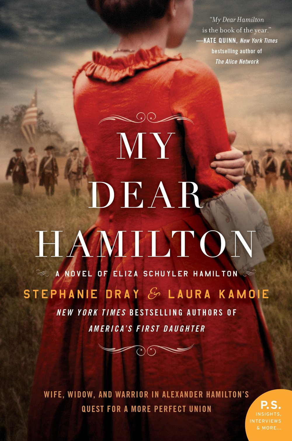My Dear Hamilton- A Novel of Eliza Schuyler Hamilton by Stephanie Dray and Laura Kamoie .jpg