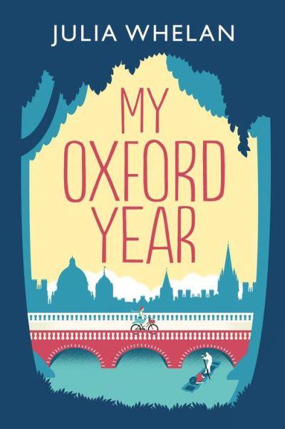 My Oxford Year by julia whelan.jpg