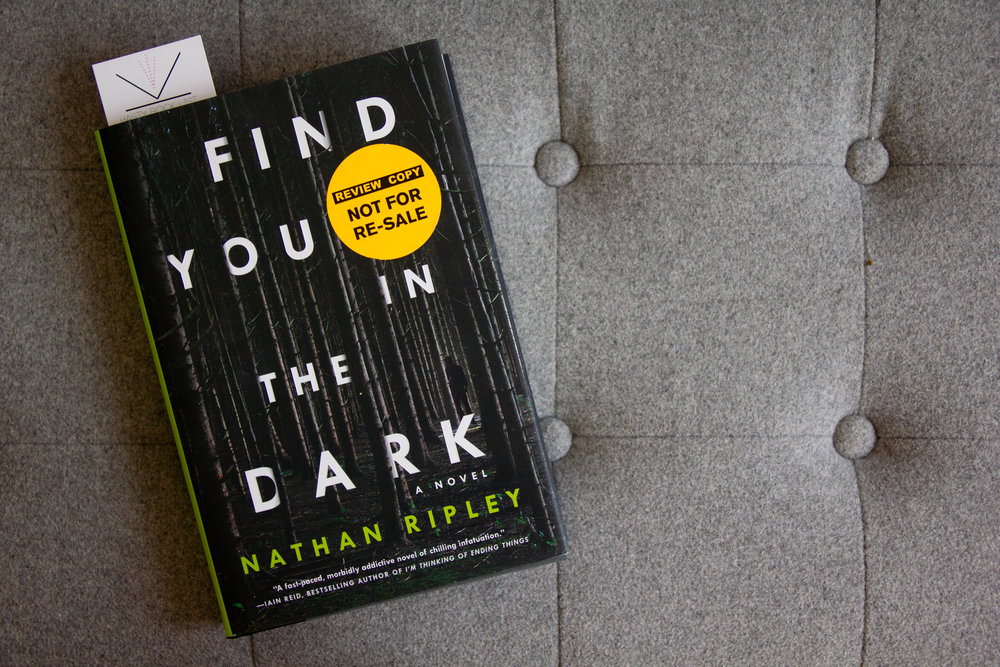 Book Feature - Find You in the Dark by Nathan Ripley