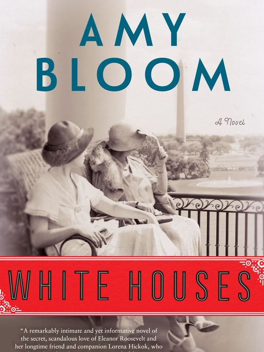 white houses by amy bloom.jpg