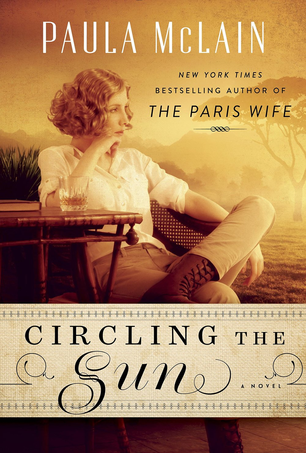 Circling the Sun by Paula McLain.jpg