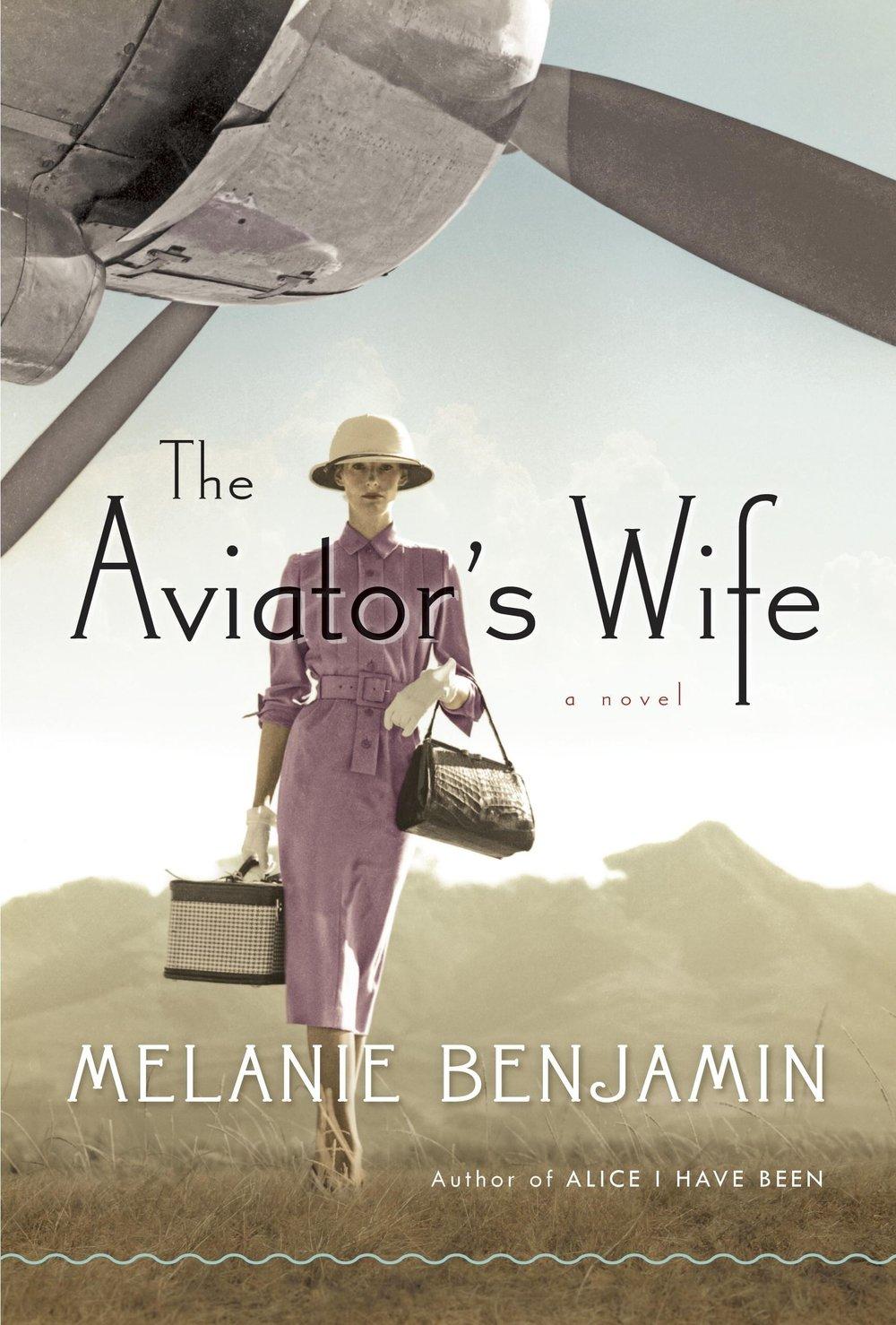 The Aviator's Wife by Melanie Benjamin.jpeg