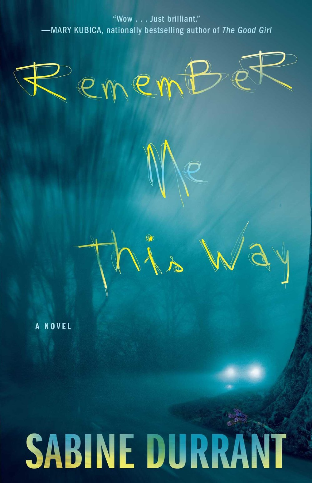 remember me this way by Sabine Durrant.jpg
