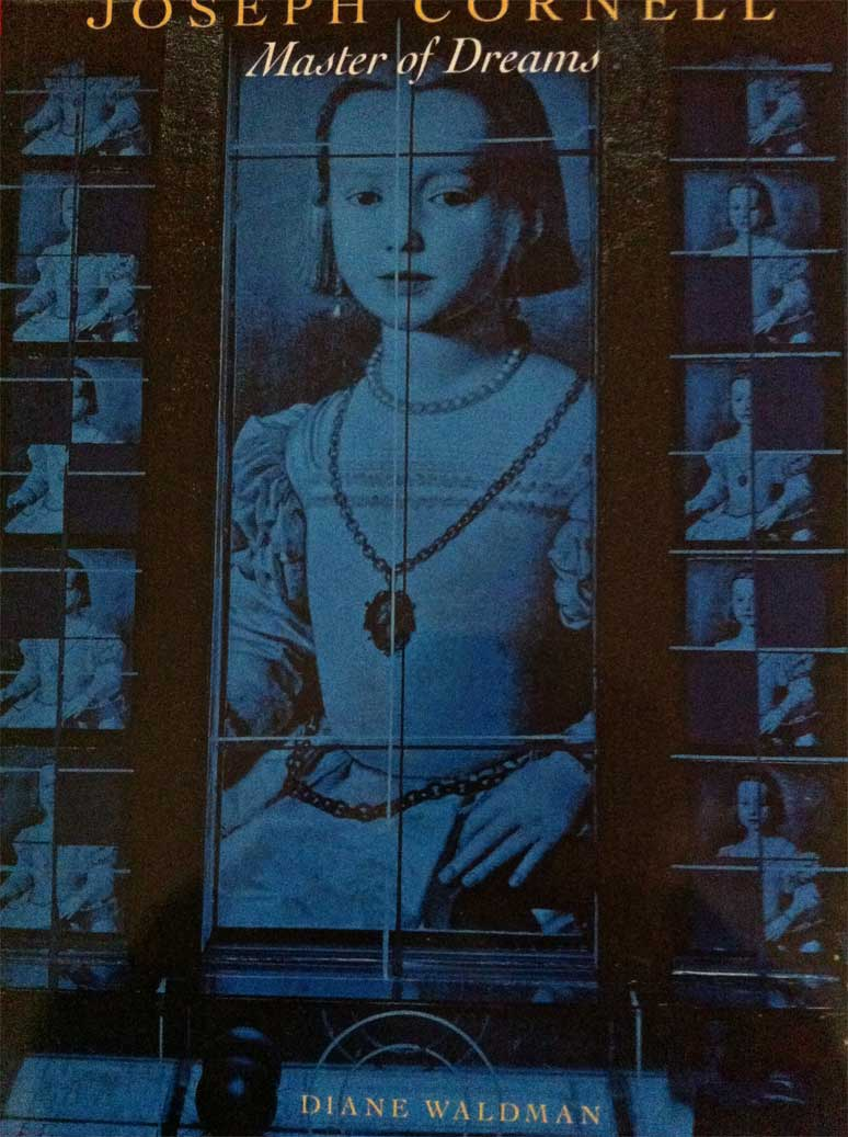 Joseph Cornell Master of Dreams by Diane Waldman.jpg