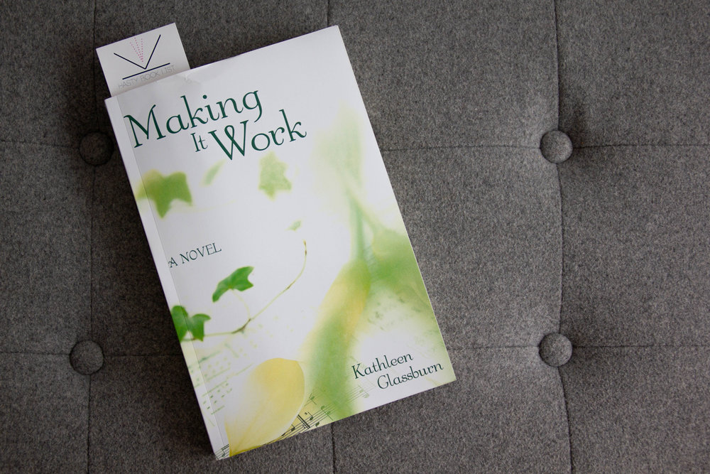 Book Feature - Making it Work by Kathleen Glassburn