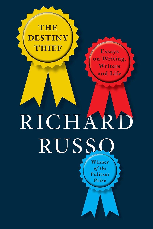the destiny thief by richard russo.jpg
