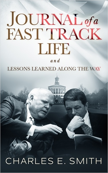 Journal of a Fast Track Life and Lessons Learned Along the Way by Charles E Smith.jpg