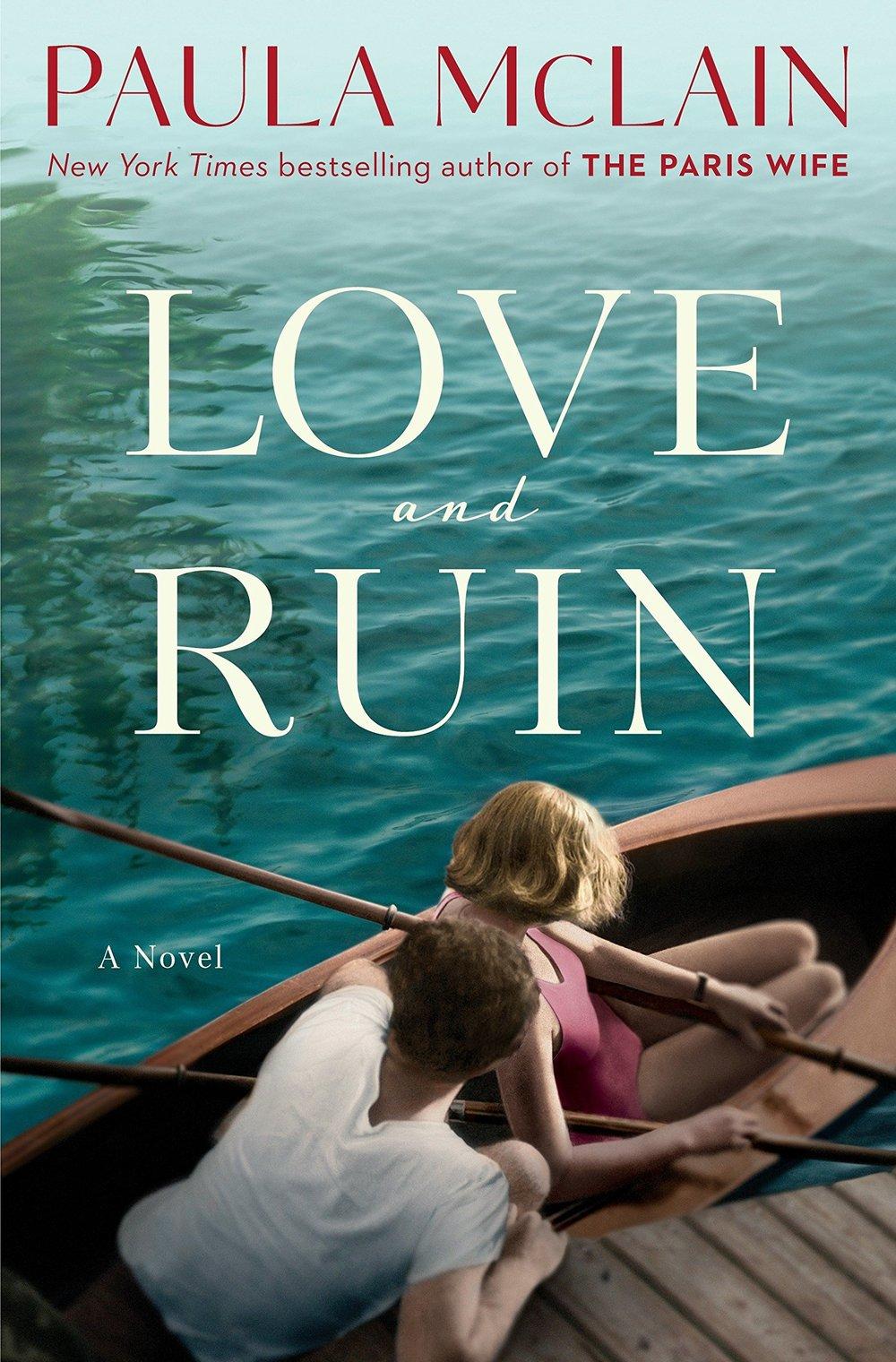 love and ruin by paula mclain.jpg