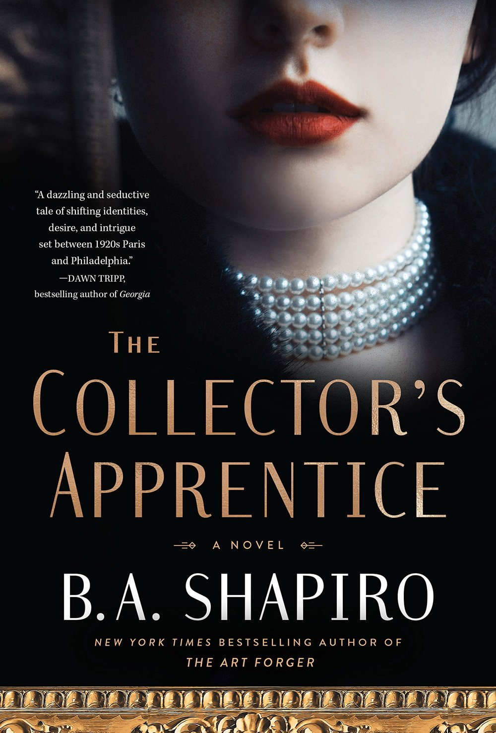 The Collector's Apprentice by B.A. Shapiro.jpg