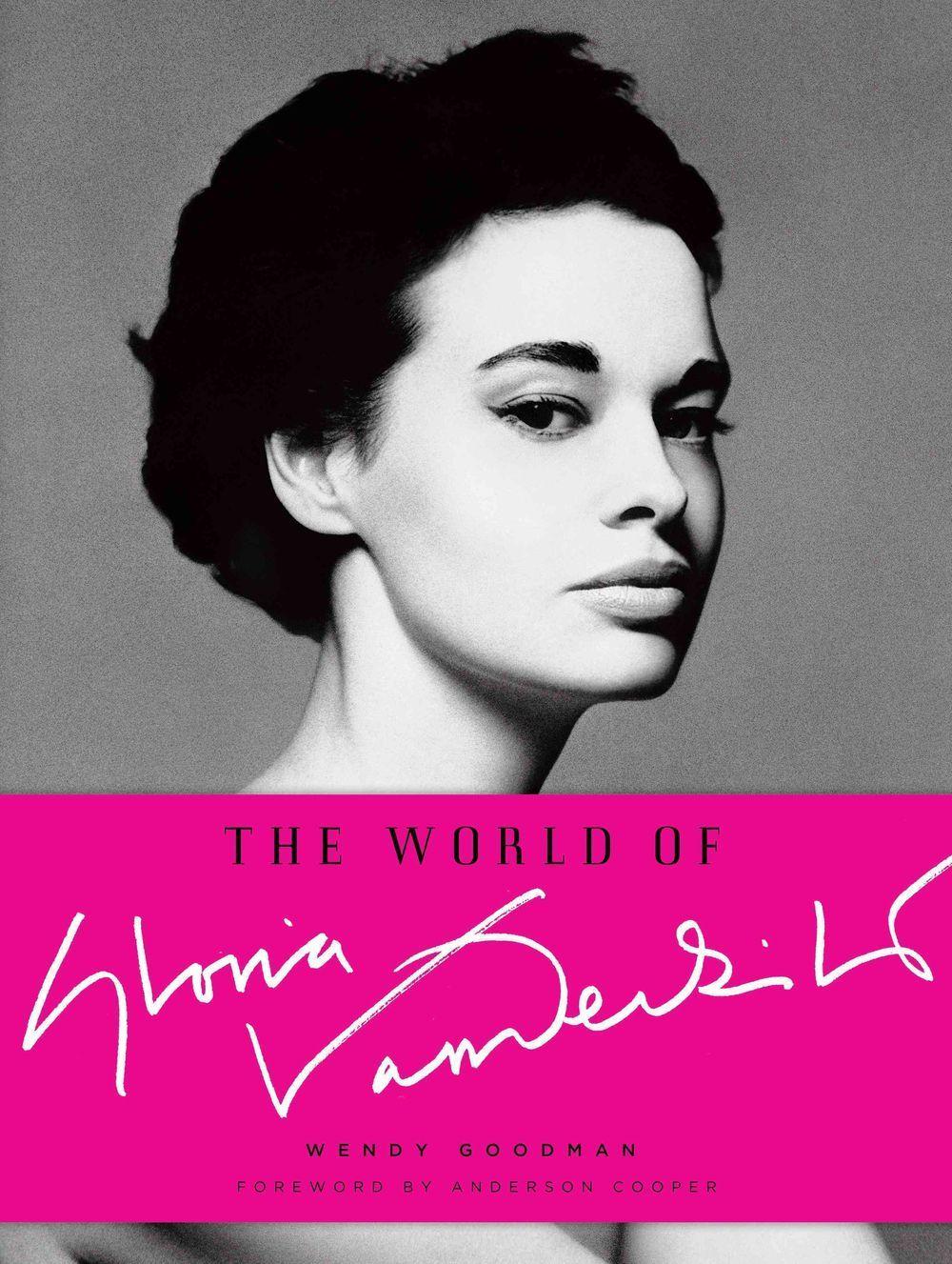 The World of Gloria Vanderbilt by Wendy Goodman and Anderson Cooper.jpg