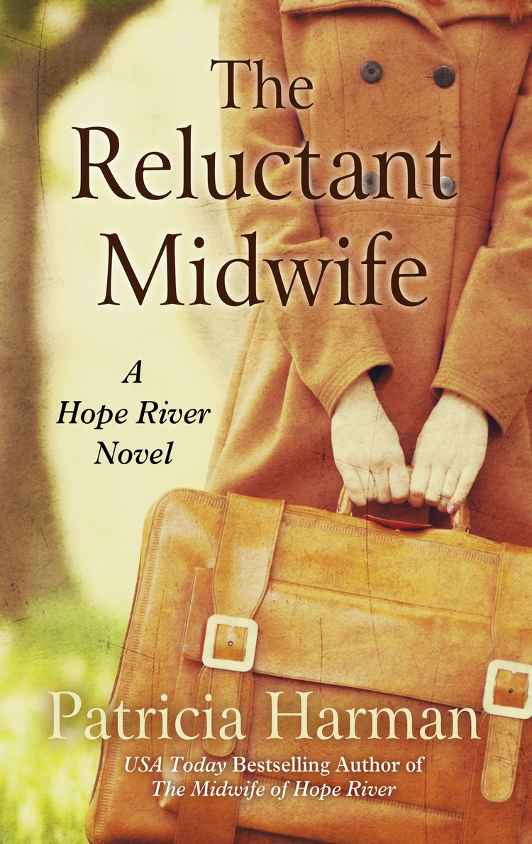 The Reluctant Midwife- A Hope River Novel by Patricia Harman.jpg
