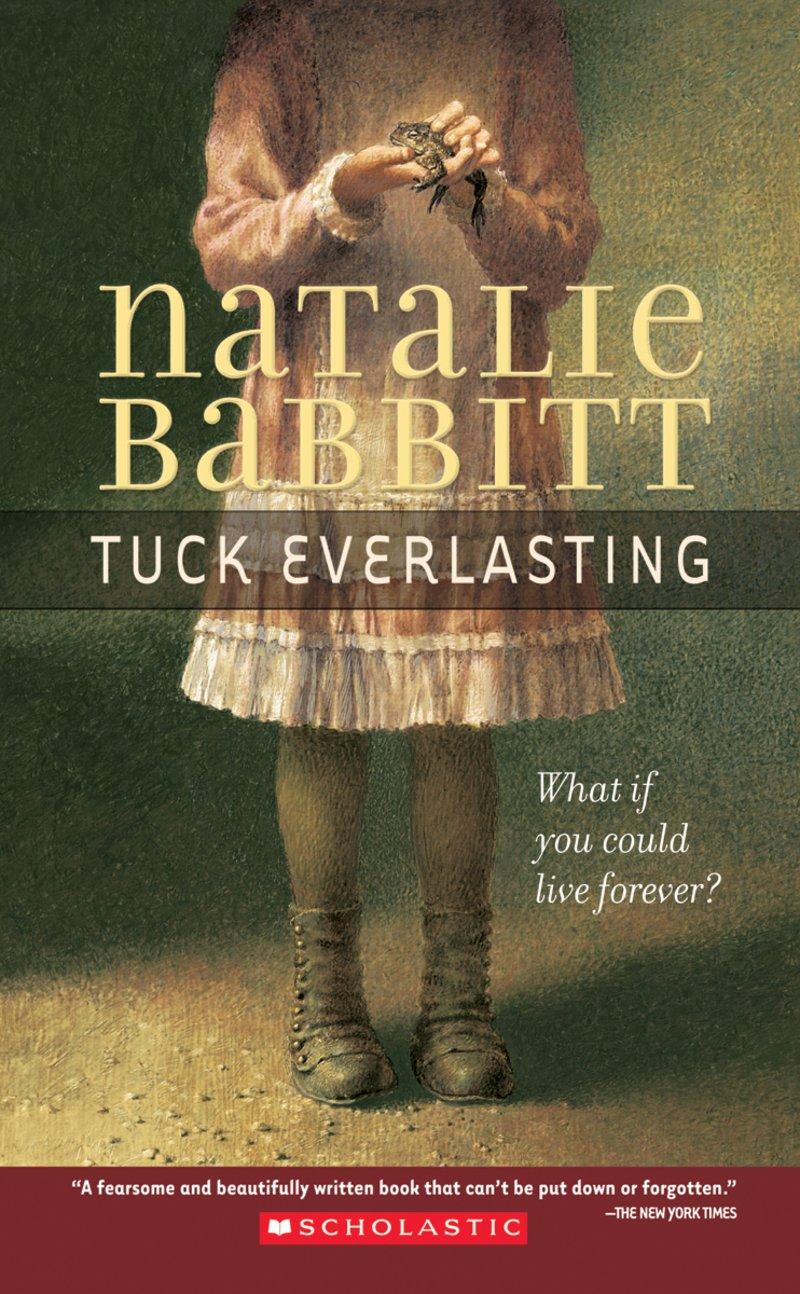 tuck everlasting by natalie babbitt.jpg