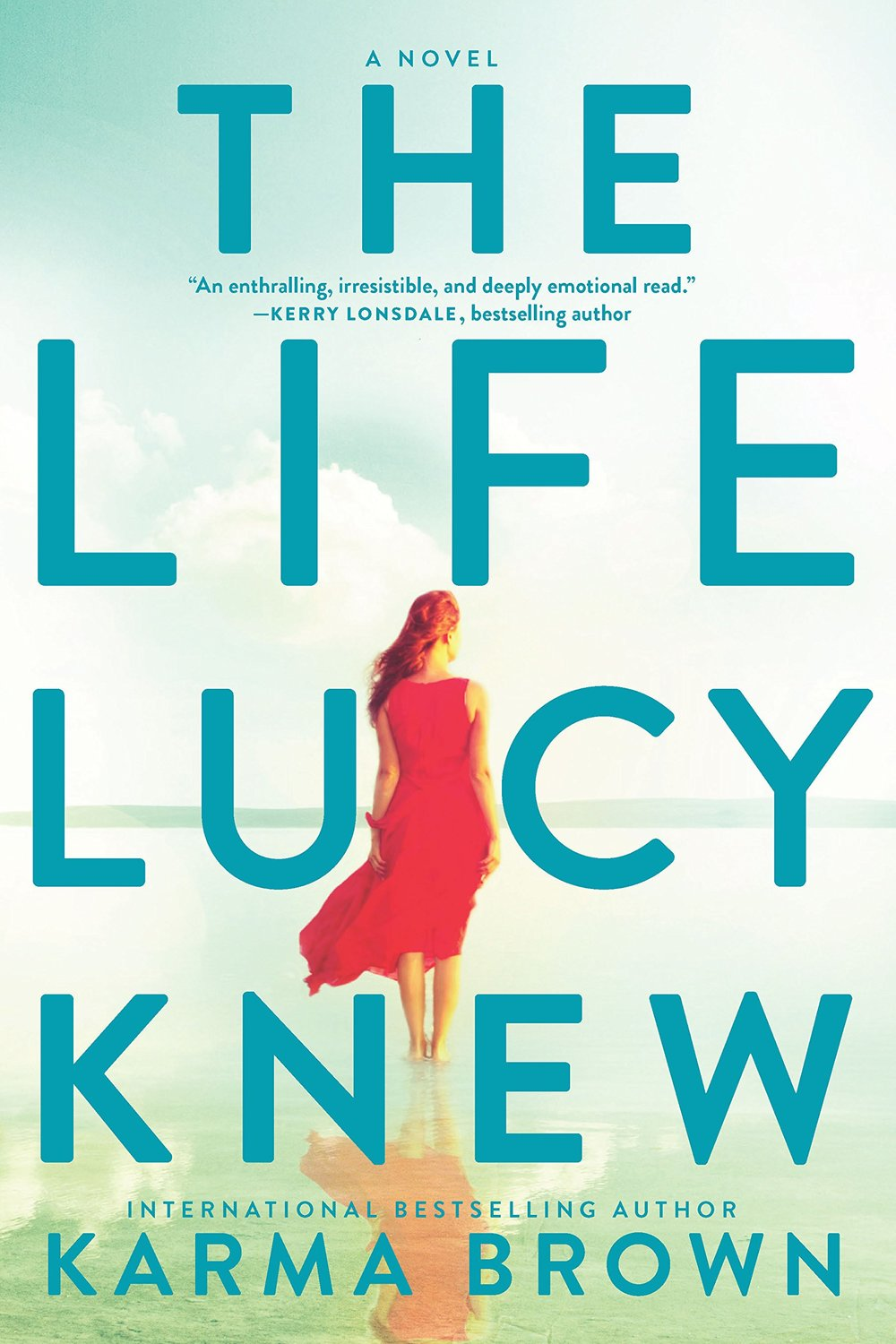 the life lucy knew by karma brown.jpg