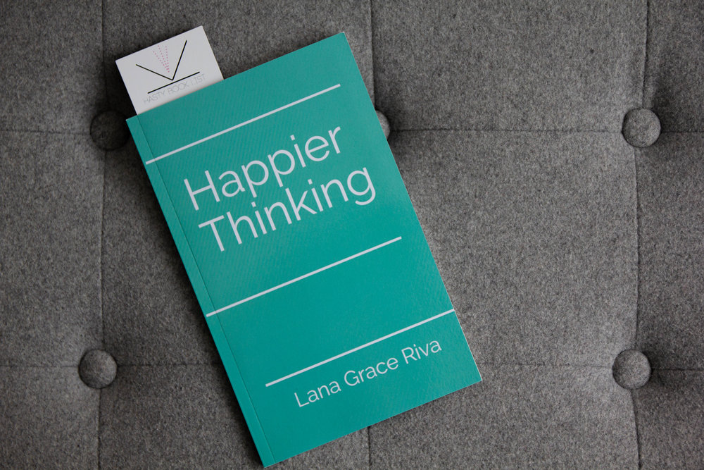 Book Feature - Happier Thinking by Lana Grace Riva