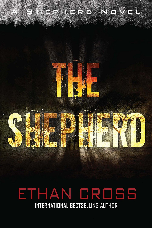 the shepherd by ethan cross.jpg