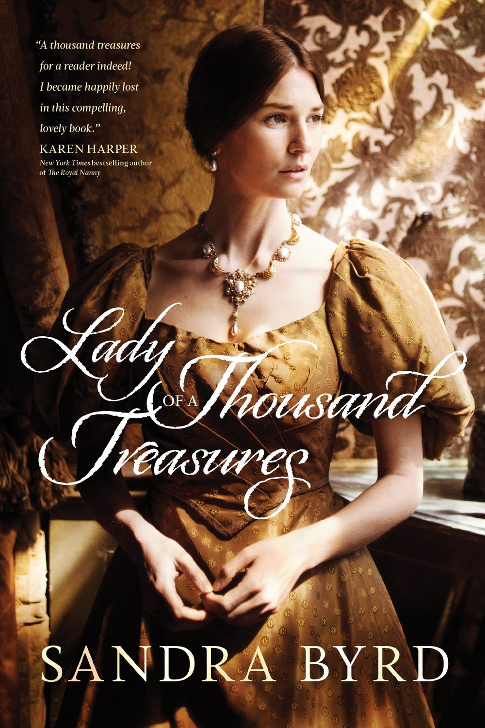 Lady of a thousand treasures by sandra byrd.jpg