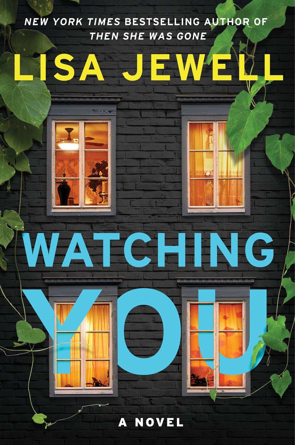 watching you by lisa jewell.jpg