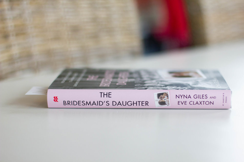 Book Feature - The Bridesmaid's Daughter by Nyna Giles