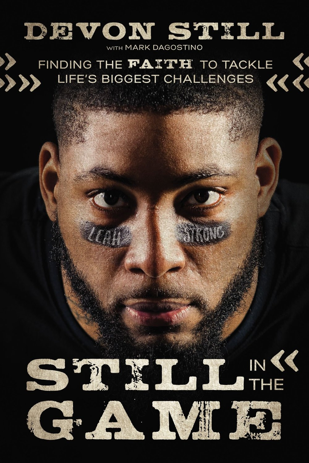 Still in the Game- Finding the Faith to Tackle Life's Biggest Challenges by Devon Still.jpg