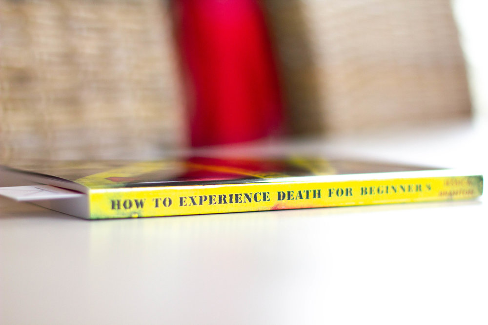Book Feature - How to Experience Death for Beginners by Jessica Branton