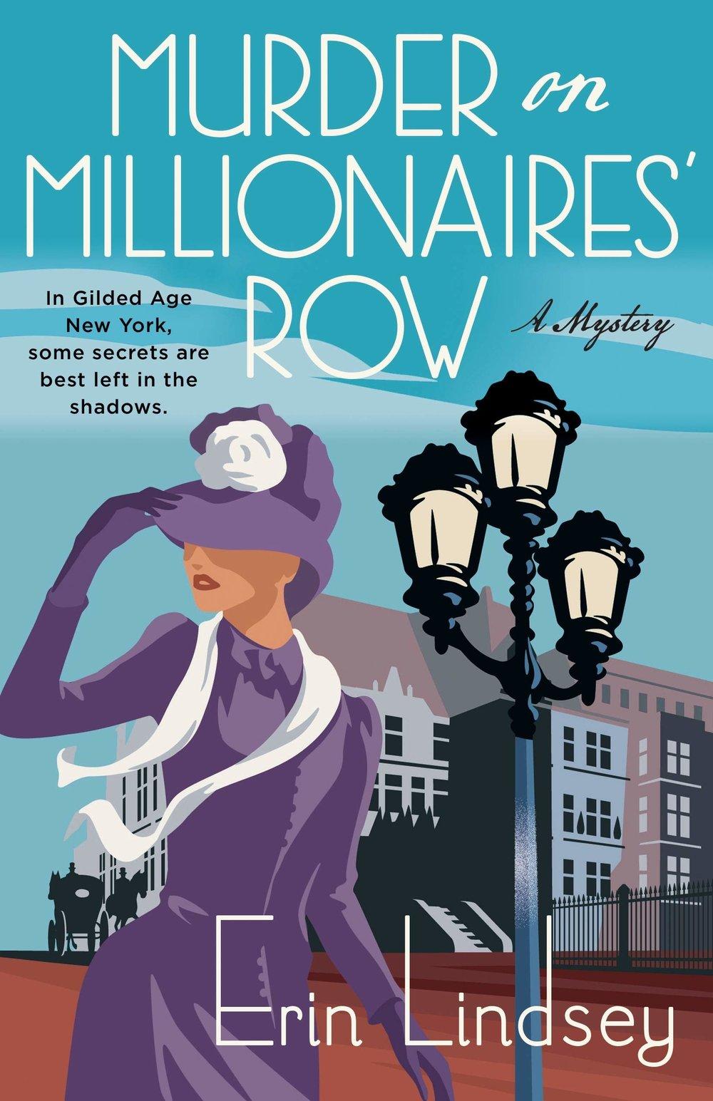 Murder on Millionaire's Row by Erin Lindsey.jpg