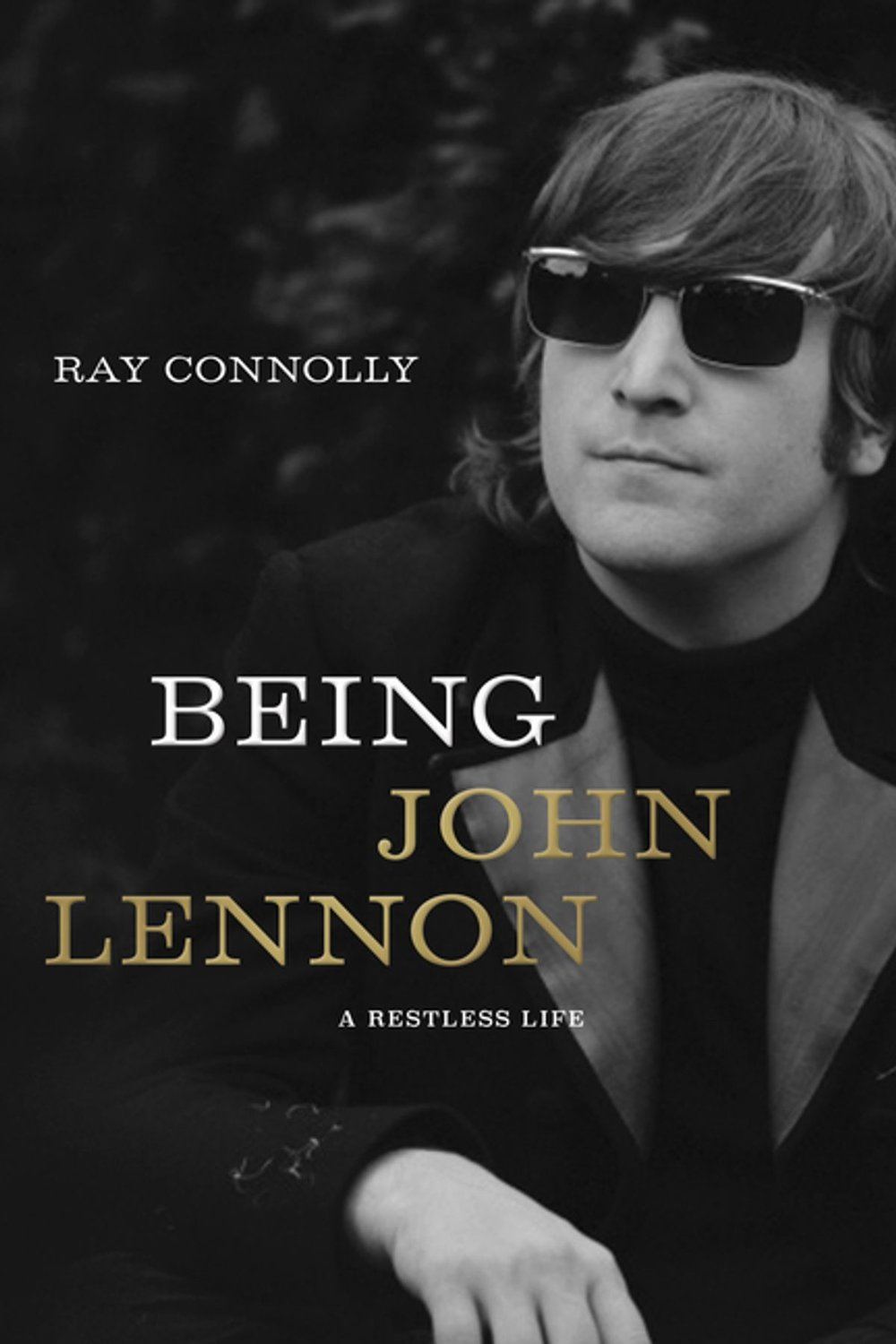 being john lennon by ray connolly.jpg