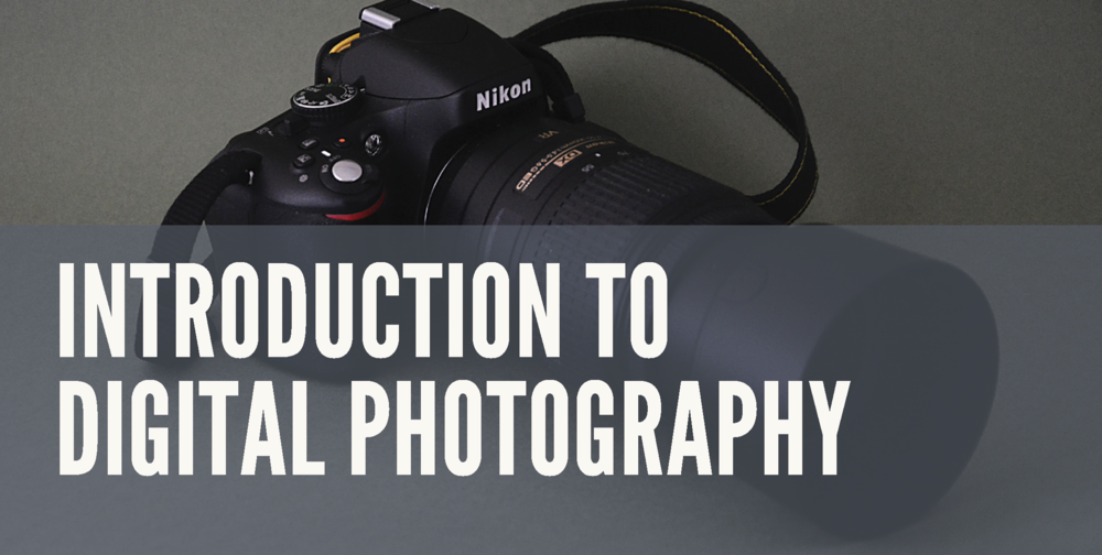 Introduction To Digital Photography - Aimed at those with little or no knowledge of digital photography. This 6-week course will start with the very basics, dispelling the myths and busting the jargon. You will cover key camera operations, digital workflows, backing up your work and printing to a digital printer.  Course Duration: 6 weeks