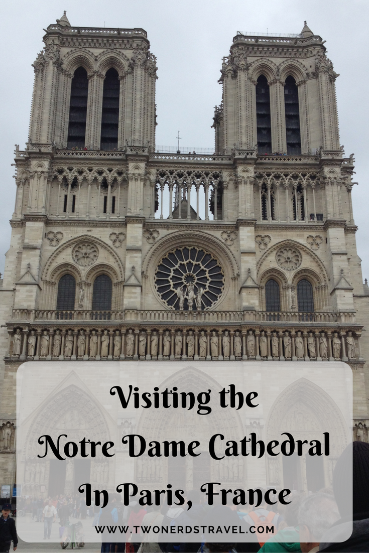 Paris France Visiting The Notre Dame Cathedral Two