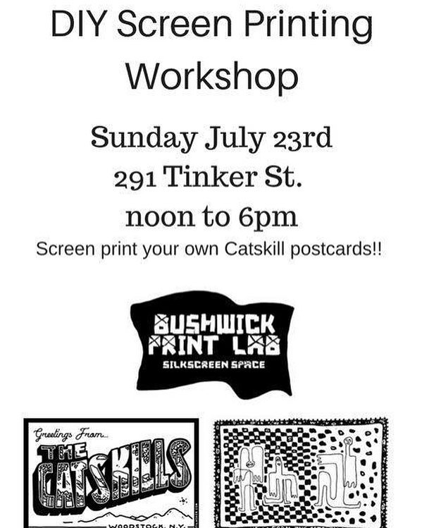 #screenprint your own set of #catskills postcards with @bushwickprintlab on Sunday July 23rd!! #woodstock #bearsville #sundayfunday