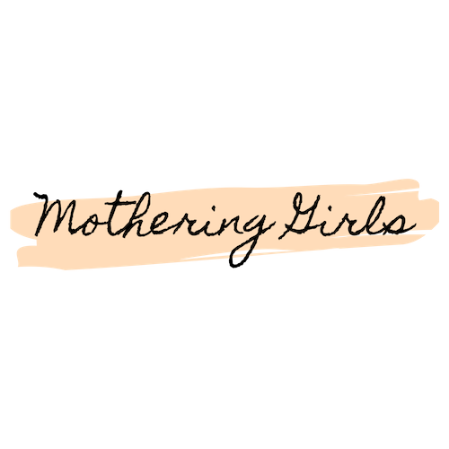 Mothering Girls