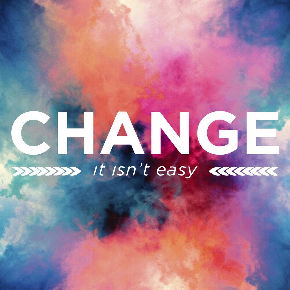 web_change_aint_easy.jpg