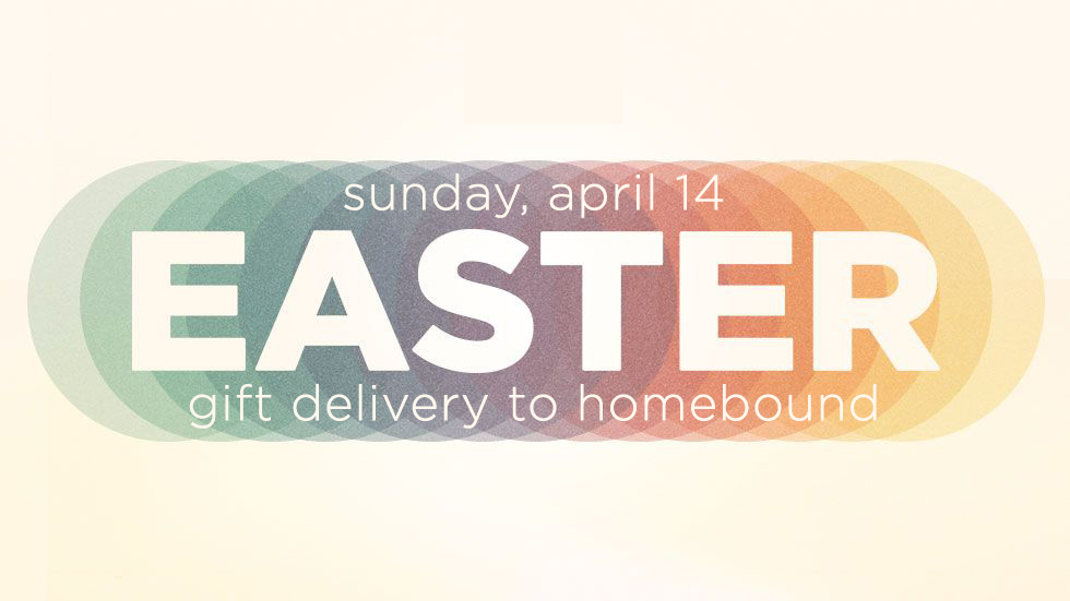 easter_gift_delivery_to_homebound_2019.jpg