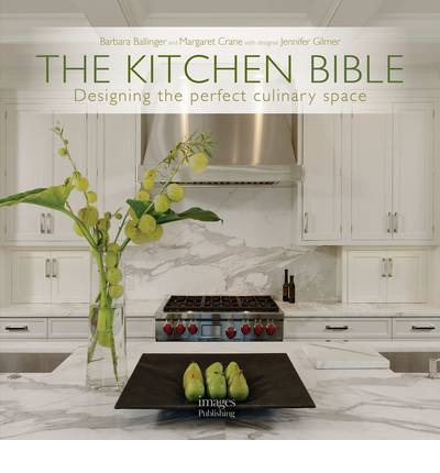 THE KITCHEN BIBLE / BARBARA BALLINGER