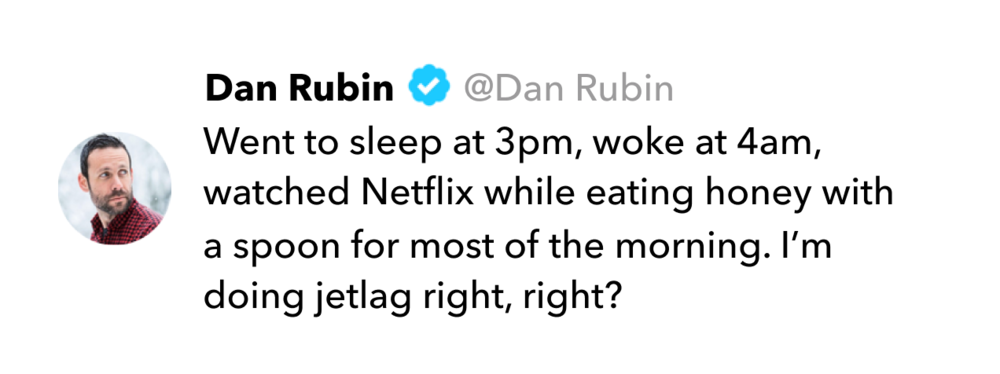 Dan Rubin Tweet on jet lag