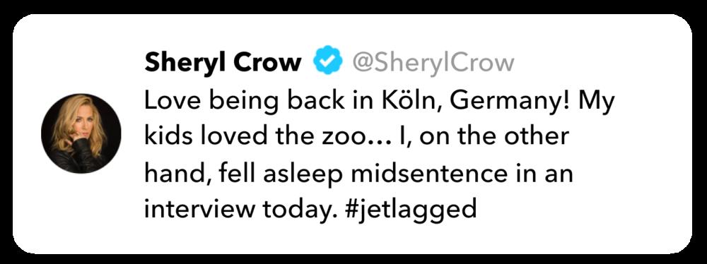 Sheryl Crow tweet on jet lag