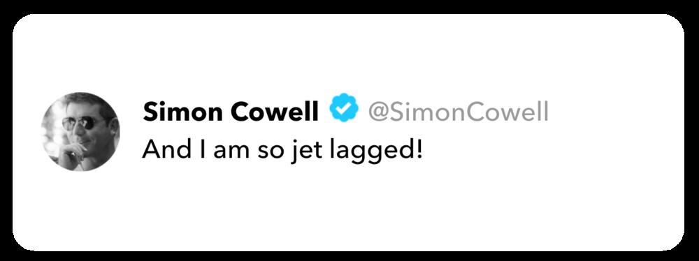 Simon Cowell tweet on jet lag