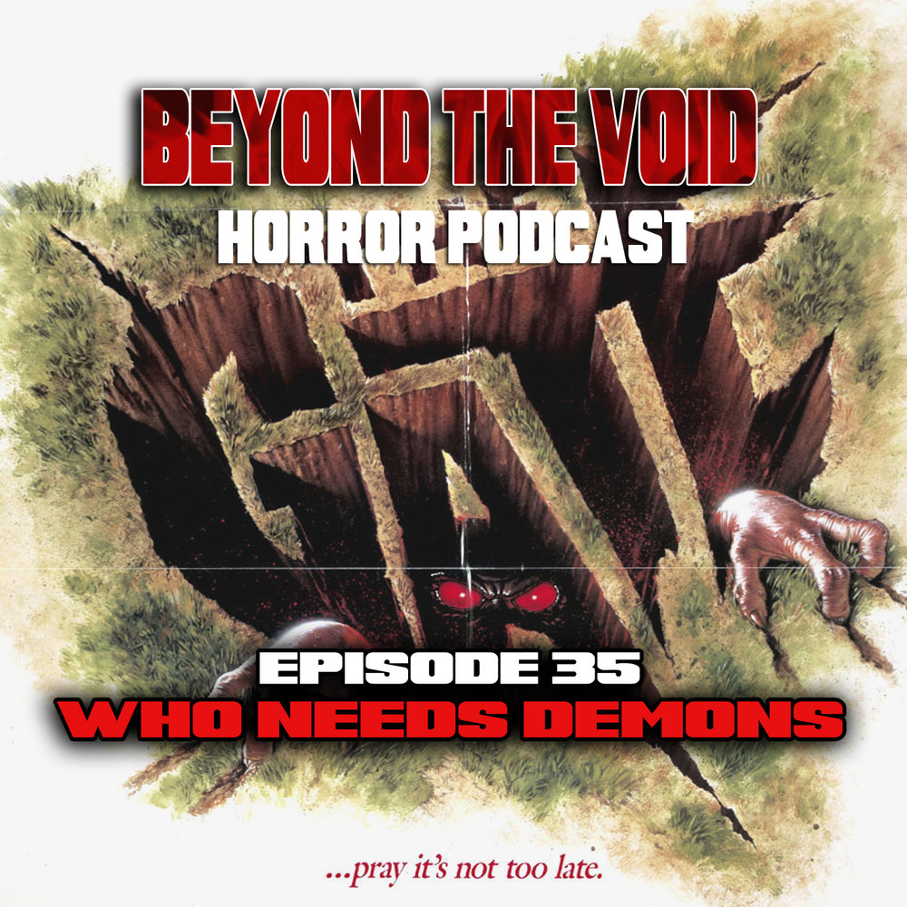 Ep35 Beyond the Void horror Podcast the gate