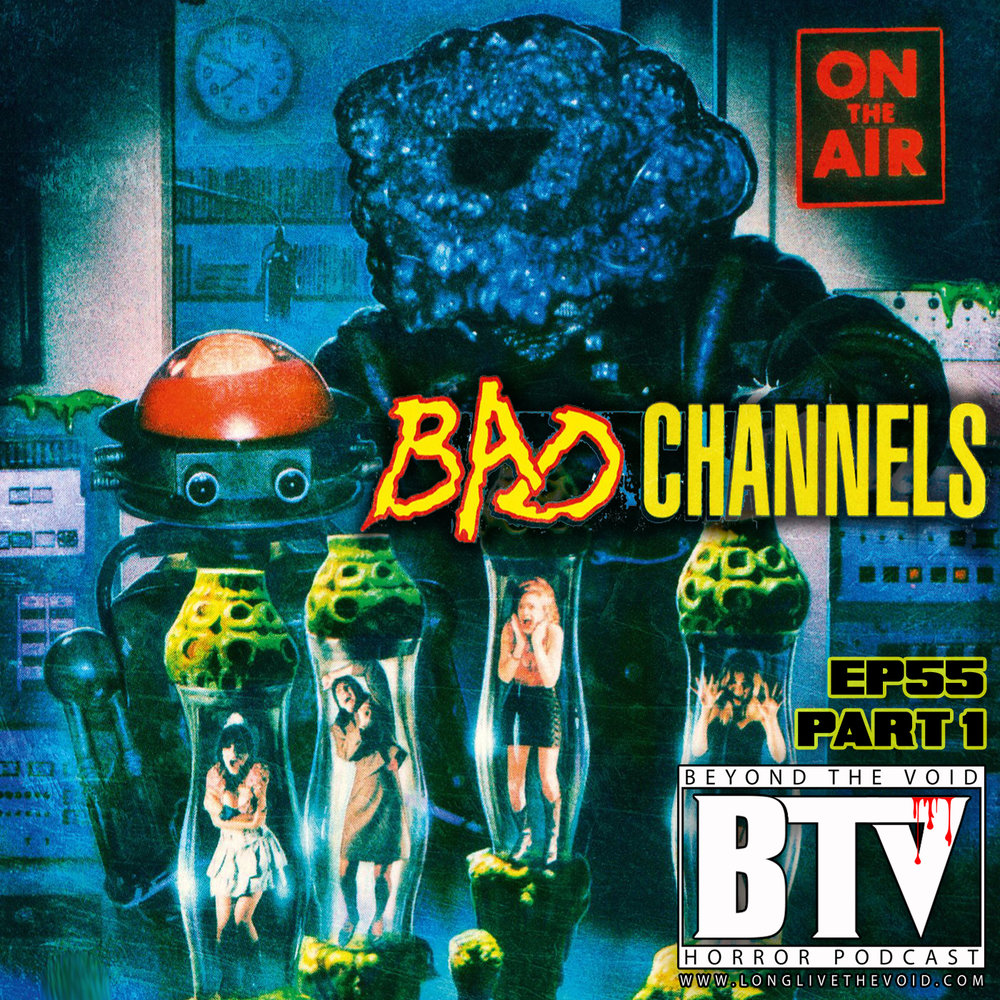 BadChannels-Ep55_14x14cover.jpg