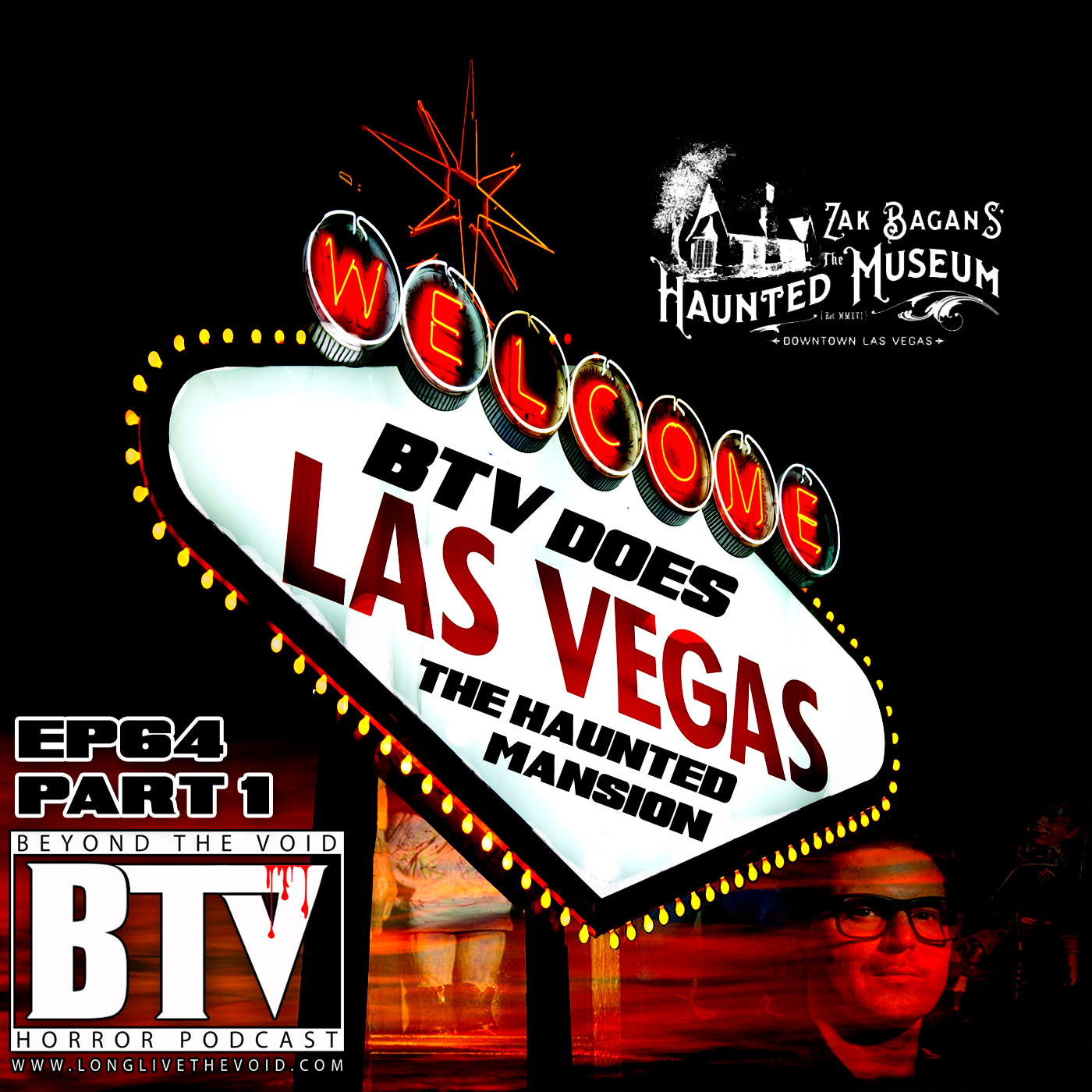 Ep64 (Part 1) BTV Does Vegas [The Haunted Museum Review] — BEYOND