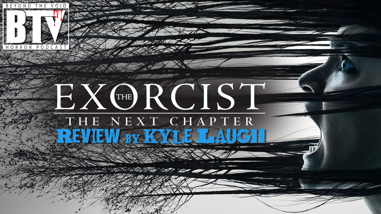 The Exorcist Season 2 [Review] by Kyle Laugh — BEYOND THE