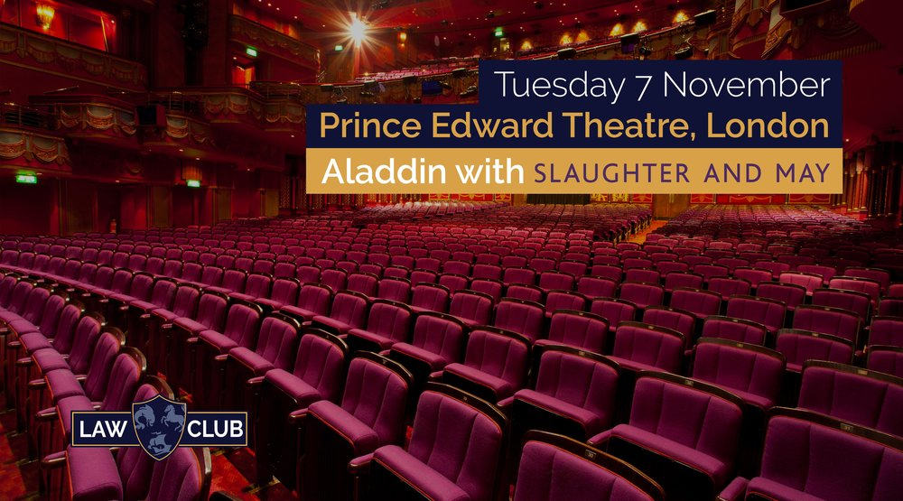 Theatre Trip Aladdin With Slaughter And May UBLC