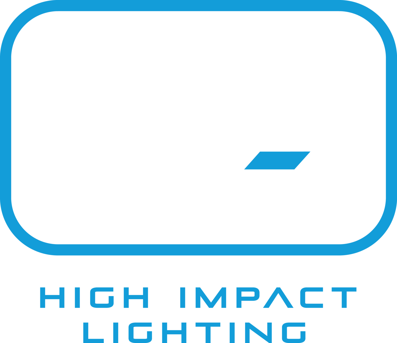 High Impact Lighting