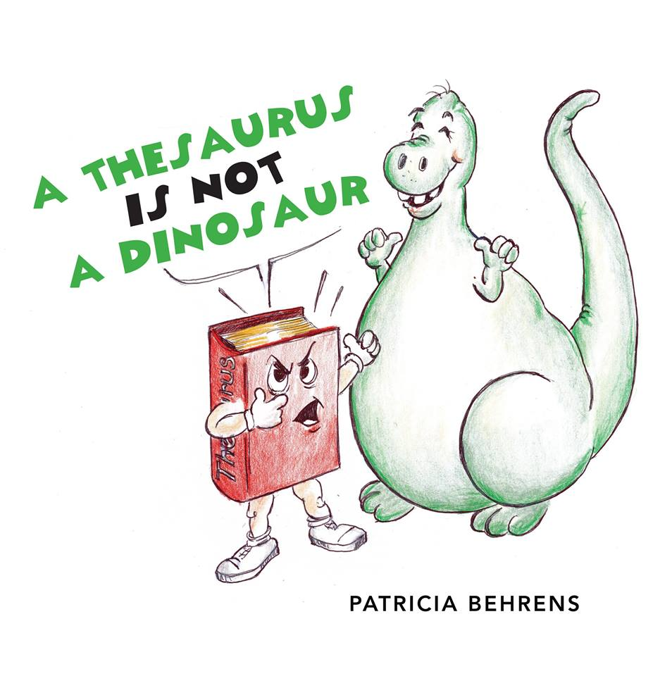 A Thesaurus Is Not a Dinosuar - In today's world of communication via emojis and initialism, Onomosticon, a cute, curious dinosaur, accompanies the reader through this Dr. Seuss inspired book. Kids are encouraged to expand their vocabulary and use their WORDS.