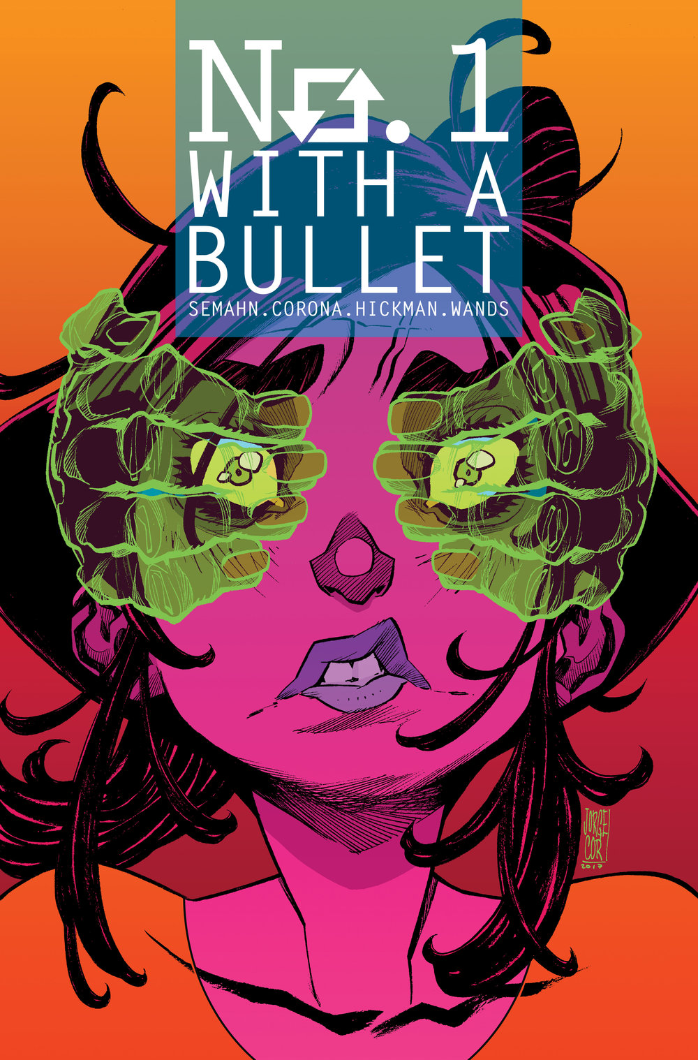 CLICK THROUGH FOR NO. 1 WITH A BULLET PRELUDE & ISSUE 01 ( IMAGE+ MAGAZINE AUGUST 2017 / ISSUE 01 NOVEMBER 2017 ) -- ISSUE #3 COMING SOON FROM  IMAGE COMICS  ( JANUARY 03, 2018 )