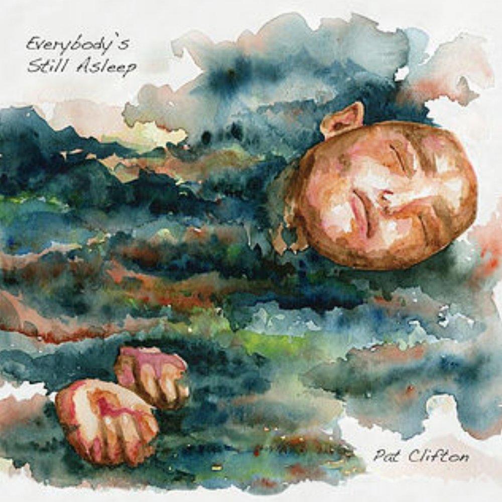 11. Pat Clifton  - Everybody's Still Asleep (Calgary)