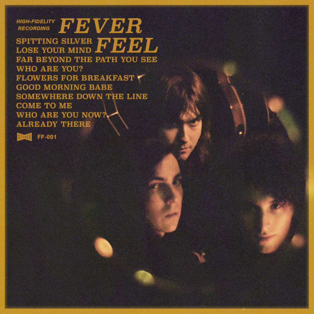 Fever Feel - Self Titled