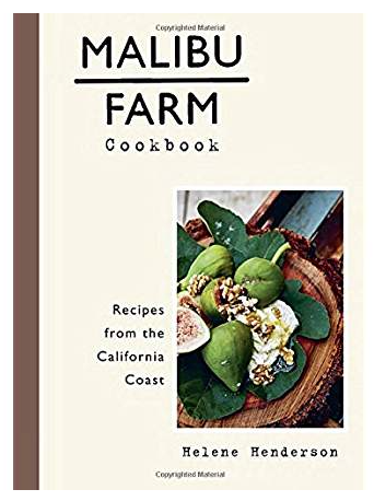 Malibu Farm Cookbook - by Helene Henderson