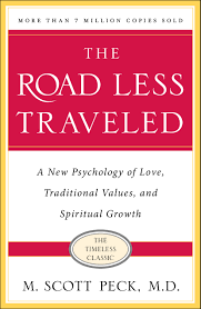The Road Less Traveled by Scott Peck